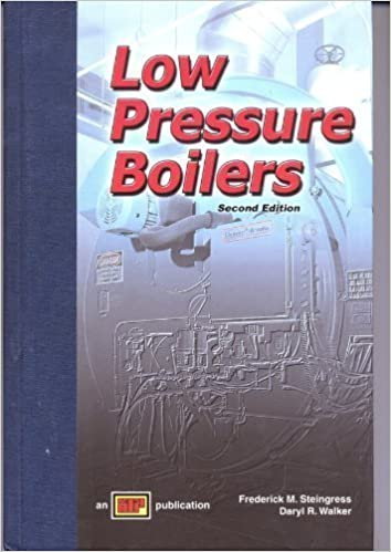 Low Pressure Boilers: Frederick M. Steingress; Daryl R. Walker ...