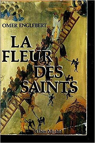 Calendrier Des Saints Et Des Prenoms.La Fleur Des Saints 1910 Prenoms Et Leur Histoire Suivant L