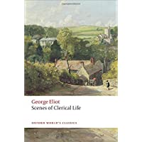 Scenes of Clerical Life (Oxford World's Classics)