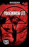 Pandémonium Cité par Bergeron