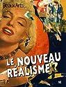 Beaux Arts Magazine, Hors-série : Le Nouveau Réalisme par Bousteau