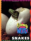 Extremely Weird Snakes, Sarah Lovett, 1562612883