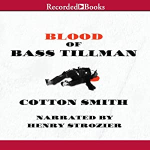 Blood of Bass Tillman Audiobook