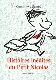 Histoires inédites du petit Nicolas, Goscinny, René