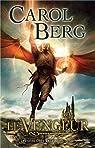 Les livres des Rai-Kirah, tome 3 : Le vengeur par Berg