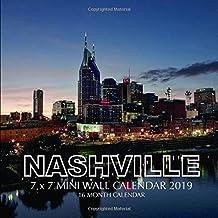 Nashville 7 x 7 Mini Wall Calendar 2019: 16 Month Calendar
