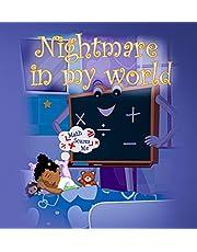 Nightmare in My World