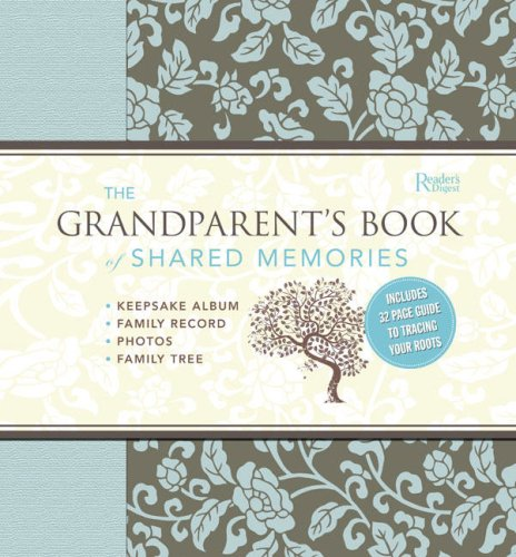 The Grandparent's Book of Shared Memories: Keepsake Album & Genealogy Instruction Book pdf epub