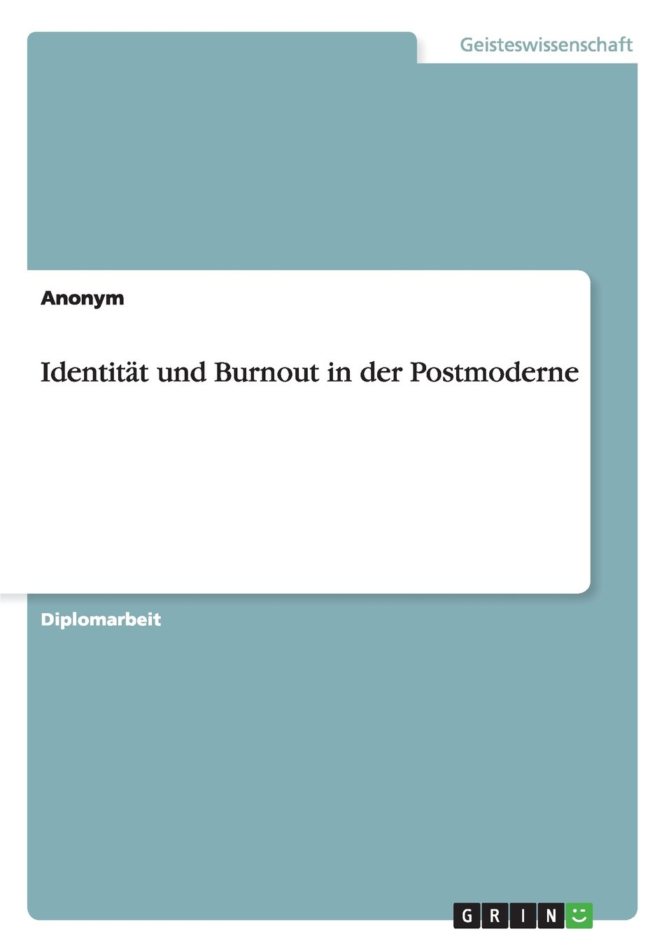 Read Online Identität und Burnout in der Postmoderne (German Edition) PDF