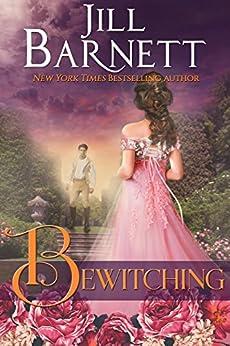 Bewitching (Regency Magic Book 1) by [Barnett, Jill]