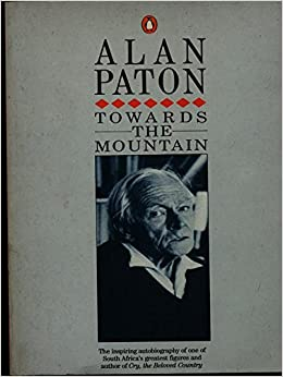 Afbeeldingsresultaat voor towards the mountain alan paton cover