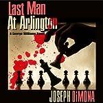 Last Man at Arlington | Joseph DiMona