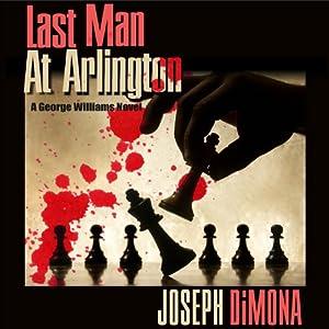 Last Man at Arlington Audiobook