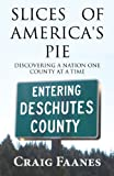 Slices of America's Pie, Craig Faanes, 1629078093