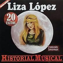 LIZA LOPEZ - 20 EXITOS - HISTORIAL MUSICAL ( LISA LOPEZ )