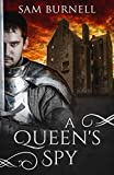 A Queen's Spy: The Tudor Mystery Trials (Tudor Mystery Trials Series) by  Sam Burnell in stock, buy online here