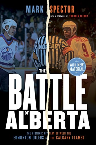 a: The Historic Rivalry Between the Edmonton Oilers and the Calgary Flames (Mark Messier Oilers)