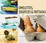 Omelettes, Souffles and Frittatas, Lou Seibert Pappas, 081182120X