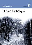 El claro del bosque (Paisajes narrados)