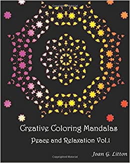 Amazon.com: Creative coloring mandalas Peace and Relaxation vol.1 ...