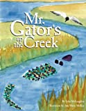 Mr. Gator's Up the Creek by Julie McLaughlin (2005-02-01)