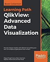 QlikView: Advanced Data Visualization Front Cover