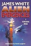 ALIEN EMERGENCIES: A Sector General Omnibus (Sector General Series)