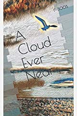 A Cloud Ever Near: sketches of grief Paperback