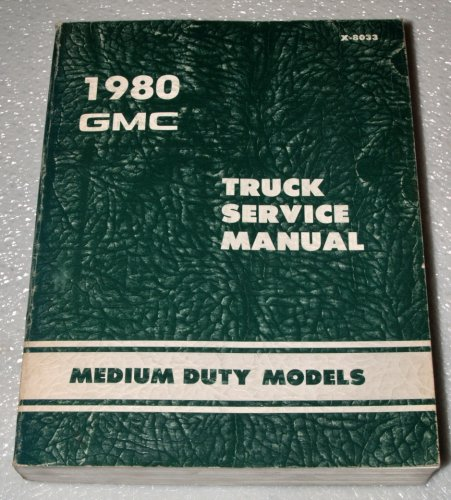 C5 Chassis - 1980 GMC Medium Duty Truck Service Manual (Bus Chassis - Medium Conventional - Forward Control P Model)