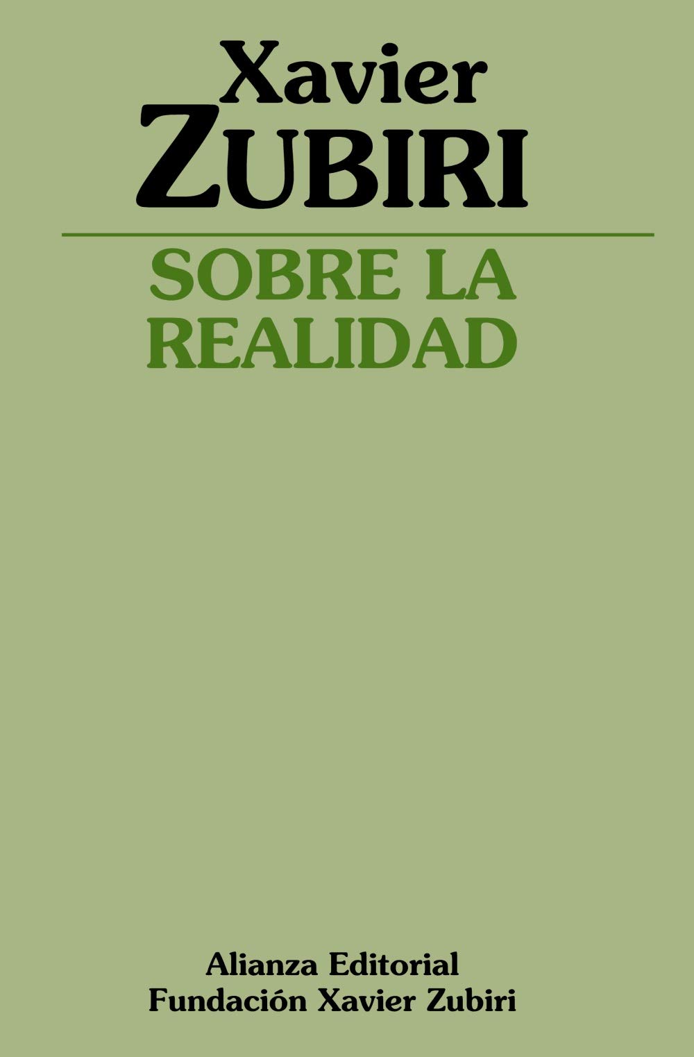 Sobre la realidad (Obras De Xavier Zubiri): Amazon.es: Xavier Zubiri Apalategui: Libros
