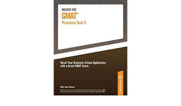 master the gmat practice test 3 petersons