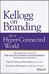 Kellogg on Branding in a Hyper-Connected World Kindle Edition