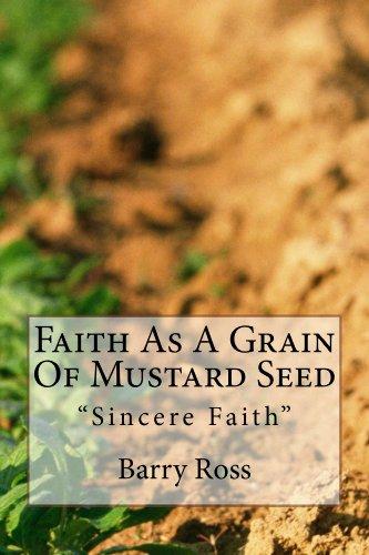 Faith As A Grain Of Mustard Seed