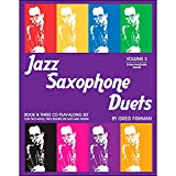 Jazz Saxophone Duets, Volume 3 by Greg Fishman, Greg Fishman, 0984349219