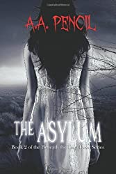 The Asylum: Book 2 of the Beneath the Trap Door Series (Volume 2)
