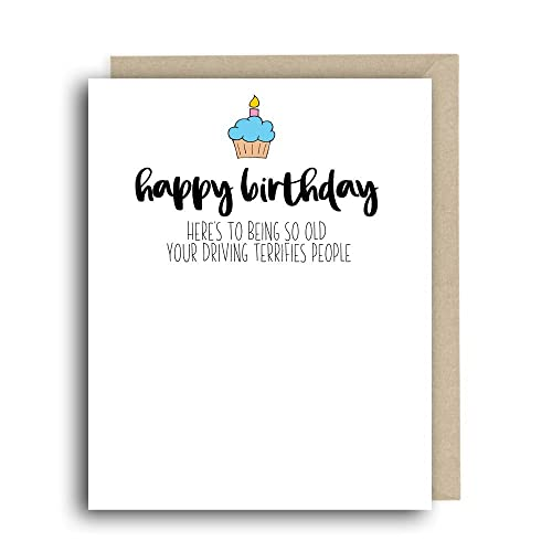 Funny Birthday Card Happy Birthday Heres To Being So Old Your