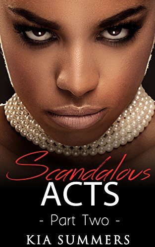 Search : Scandalous Acts 2: The Tianna Fox Story (A Christian African American Romance Series)