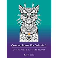 Coloring Books For Girls Vol 2: Cute Animals & Gratitude Journal: Coloring Pages & Gratitude Journal In One, Detailed Designs, Horse, Unicorn, Birds & More, Grateful Kids Journal For Personal Growth