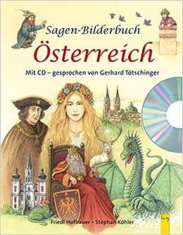 Sagen Bilderbuch österreich Mit Cd Mit Cd Gesprochen Von