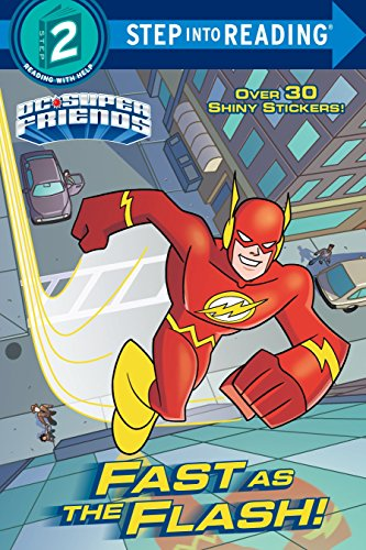 Fast as the Flash! (DC Super Friends) (Step into -