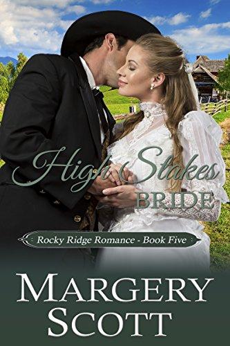 High Stakes Bride (Rocky Ridge Romance Book 5)
