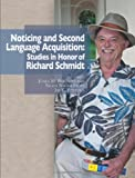 Noticing and Second Language Acquisition, , 0983581665