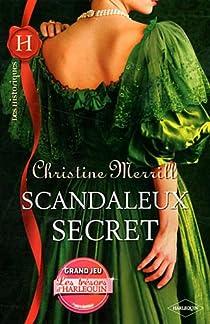 Scandaleux secret par Merrill
