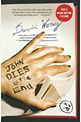 By David Wong JOHN DIES @ THE END Paperback