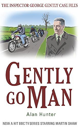 Gently Go Man (Inspector George Gently Case Files)
