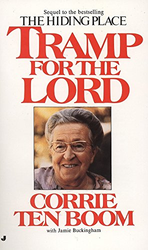 Tramp for the Lord (Corrie Ten Boom Tramp For The Lord)