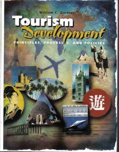 Tourism Development: Principles, Processes, and Policies (Hospitality, Travel & Tourism)