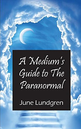 Book cover image for A Mediums Guide to the Paranormal