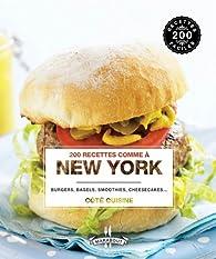 200 recettes comme à new york par Florence Edelmann