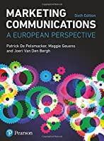 Marketing Communications: A European Perspective, 6th Edition Front Cover